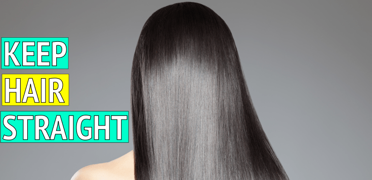 Best Hacks To Keep Your Hair Straight Overnight