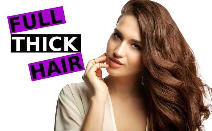 The Ultimate Guide On How To Thicken Hair