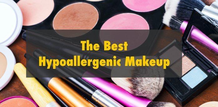 9 Best Hypoallergenic Makeup For Sensitive Skin – 2019 Review
